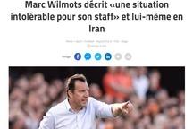 واکنش رسانه بلژیکی به اختلاف ویلموتس و فدراسیون فوتبال/عکس
