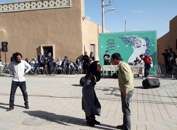 18 تئاتر خیابانی و برنامه نمایشی در یزد اجرا شد