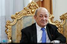 وزیر خارجه فرانسه: تهران بلوغ سیاسی خود را نشان دهد!